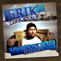 Brik | You Know Me (Prelude)