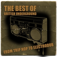 Best of British underground | From trip hop to electro dub