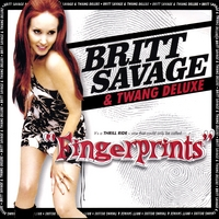 Britt Savage & Twang Deluxe | Fingerprints
