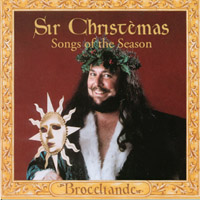 Broceliande | Sir Christemas