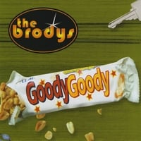 The Brodys | Goody Goody