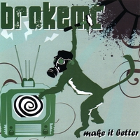 brokeMC | Make it Better