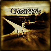 Broken Day Machine | Crossroads