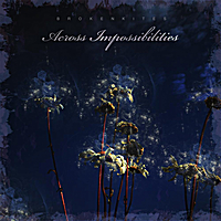 Brokenkites | Across Impossibilities