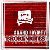 Brokenkites | Brand Loyalty