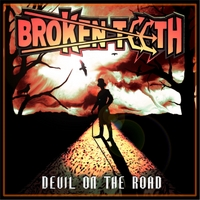 Broken Teeth | Devil On the Road