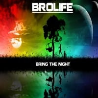 Brolife | Bring the Night