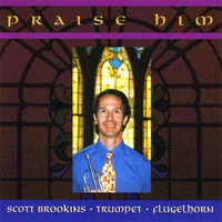 Scott Brookins | Praise Him
