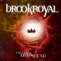 Brookroyal | Cycles of Life and Sound