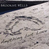 Brooksie Wells | Anything But Love