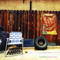 Brother | Better Days
