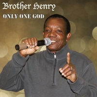 Brother Henry | Only One God