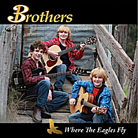 Brothers3 | Where The Eagles Fly