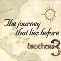 Brothers 3 | The Journey That Lies Before