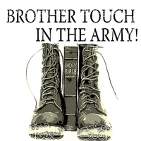 Brother Touch | In the Army