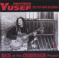 Brother Yusef | Back At The Crossroads Project