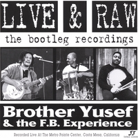 Brother Yusef | Live & Raw: The Bootleg Recordings