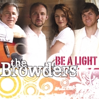 The Browders | Be a Light