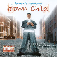 Brown Child | History In The Making