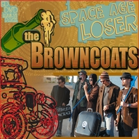 The Browncoats | Space Age Loser
