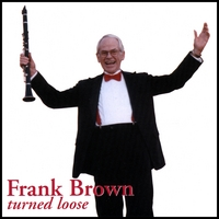 Frank Brown | Frank Brown Turned Loose