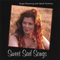 Angie Browning with Geoff McArthur | Sweet Sad Songs