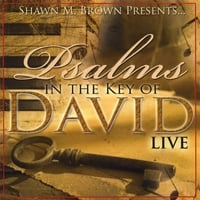 Shawn Brown | Psalms In The Key Of David