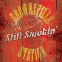 Brownsville Station | Still Smokin'