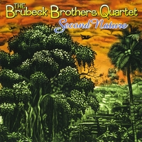 Brubeck Brothers Quartet | Second Nature
