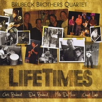 Brubeck Brothers Quartet | Lifetimes
