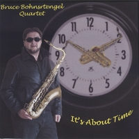 Bruce Bohnstengel | It's About Time!