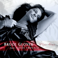 Bruce Glover | Plus One (feat. Steve Trovato)