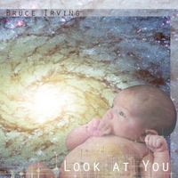 Bruce Irving | Look At You