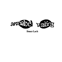 Bruce Lash | Annabel Waiting