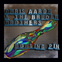 Chris Aaron & The Bruder Brothers | Bowling Pin
