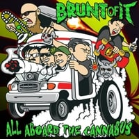 Brunt of It | All Aboard the Cannabus