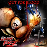 Brute Forcz | Out for Blood