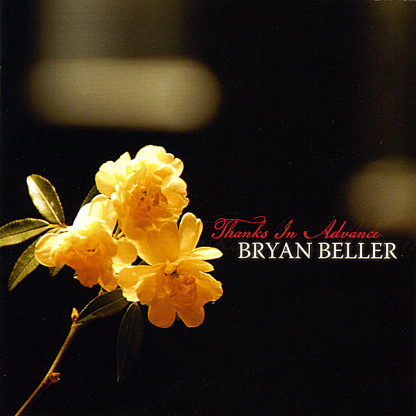 Bryan Beller - Thanks In Advance