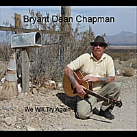 Bryant Dean Chapman | We Will Try Again