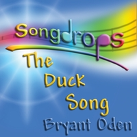 Bryant Oden | The Duck Song (The Duck and the Lemonade Stand)