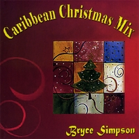 Bryce Simpson | Caribbean Christmas Mix