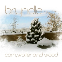 Bryndle | Corn, Water, and Wood