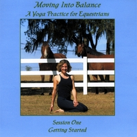 Bryony Anderson | Moving Into Balance, A Yoga Practice for Equestrians - Session One, Getting Started