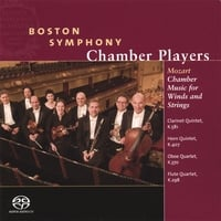 Boston Symphony Chamber Players | Mozart Chamber Music for Winds and Strings