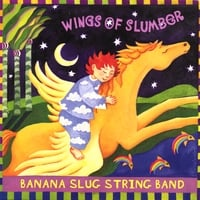 Banana Slug String Band | Wings of Slumber