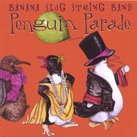 Banana Slug String Band | Penguin Parade