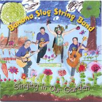 Banana Slug String Band | Singing in Our Garden
