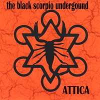 The Black Scorpio Underground | Attica