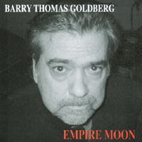 Barry Thomas Goldberg | Empire Moon