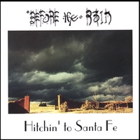 Before the Rain | Hitchin' to Santa Fe